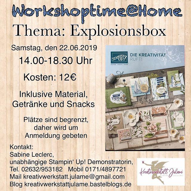 Bald ist wieder Workshoptime #stampinup #julamé #werbung #das wird schön #explosionbox #neuerhauptkatalog